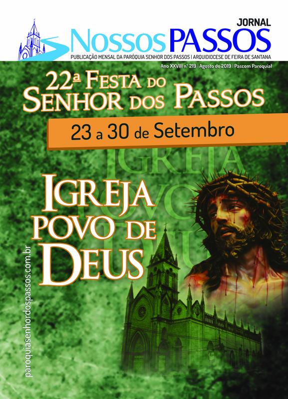 story from: 22ª Festa do Senhor dos Passos - Ano XXVII - nº 219 - Agosto de 2018