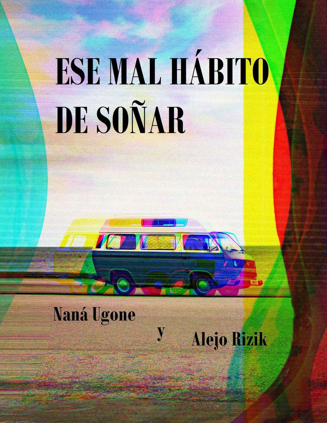 story from: Ese mal hábito de soñar