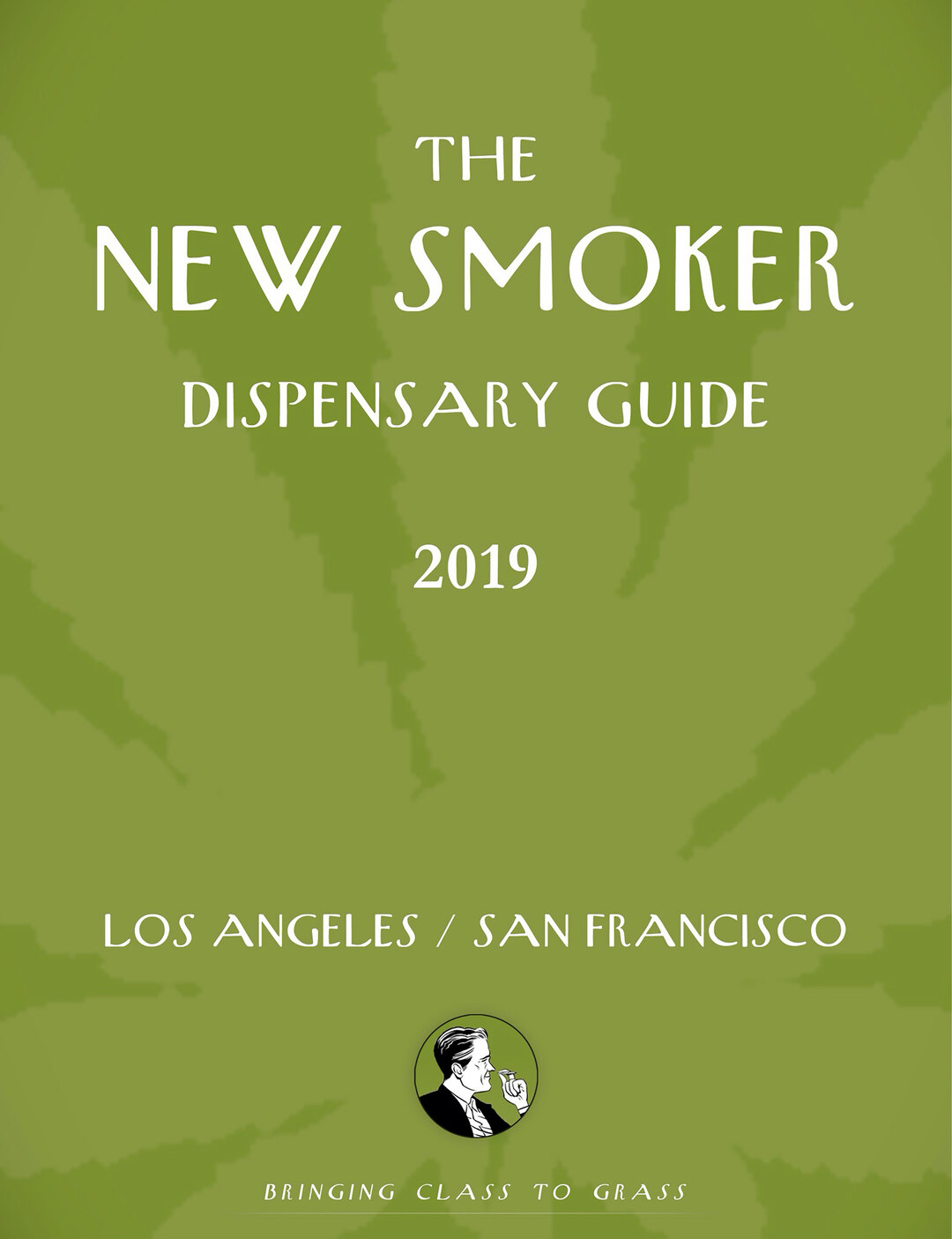 Page 1 of The New Smoker Issue No.9 - The Dispensary Guide Issue