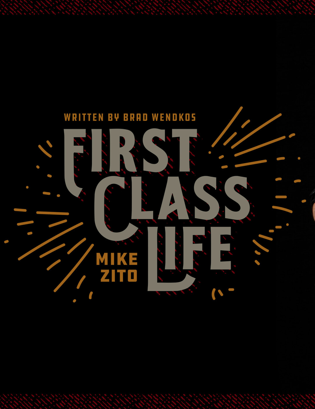 Page 6 of First Class Life: Mike Zito
