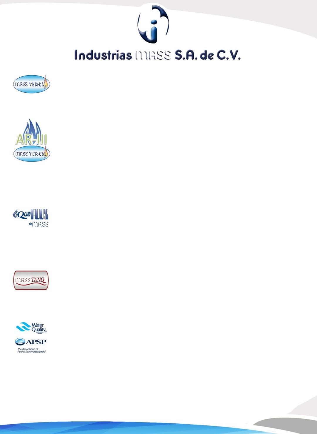 Page 15 of LP-TRA - Filtros, Suavizadores, Tratamiento Agua Limpia AQUAPLUS de MASS® PÁGINA 15 http://distribuidorindmass.com/