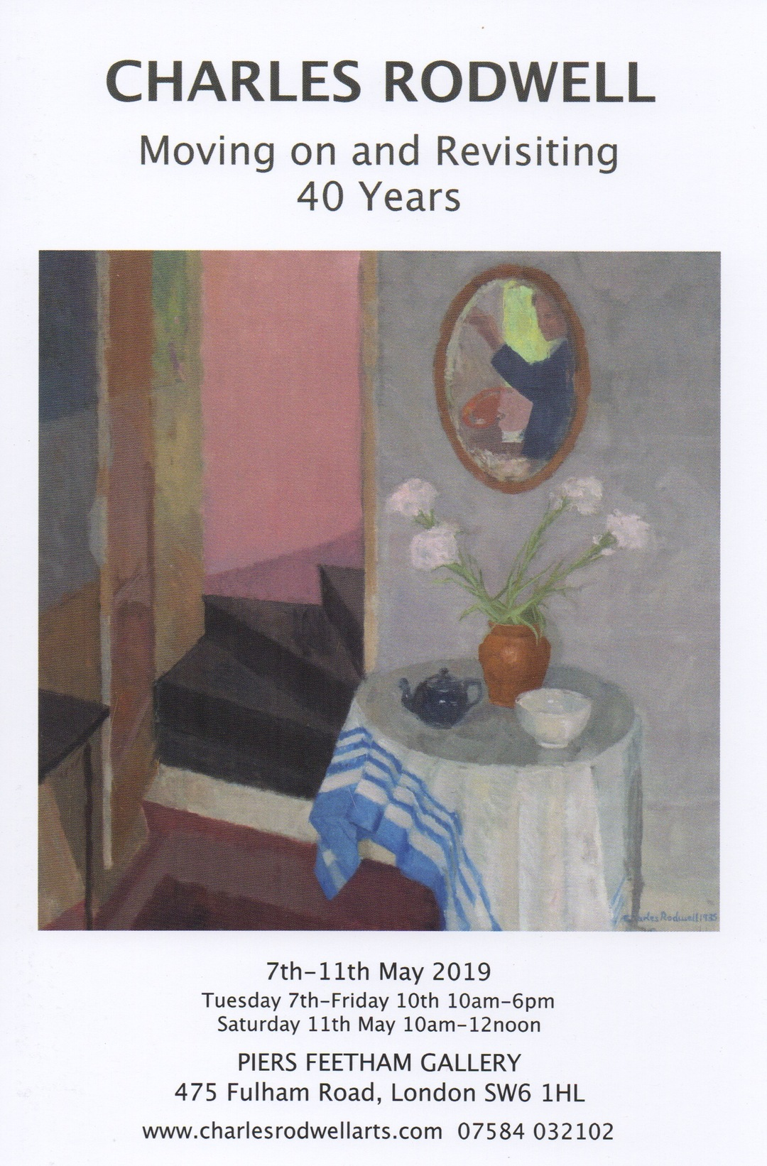 5ea92318 Charles Rodwell Moving on and Revisiting 40 Years. 7th-11th May at ...