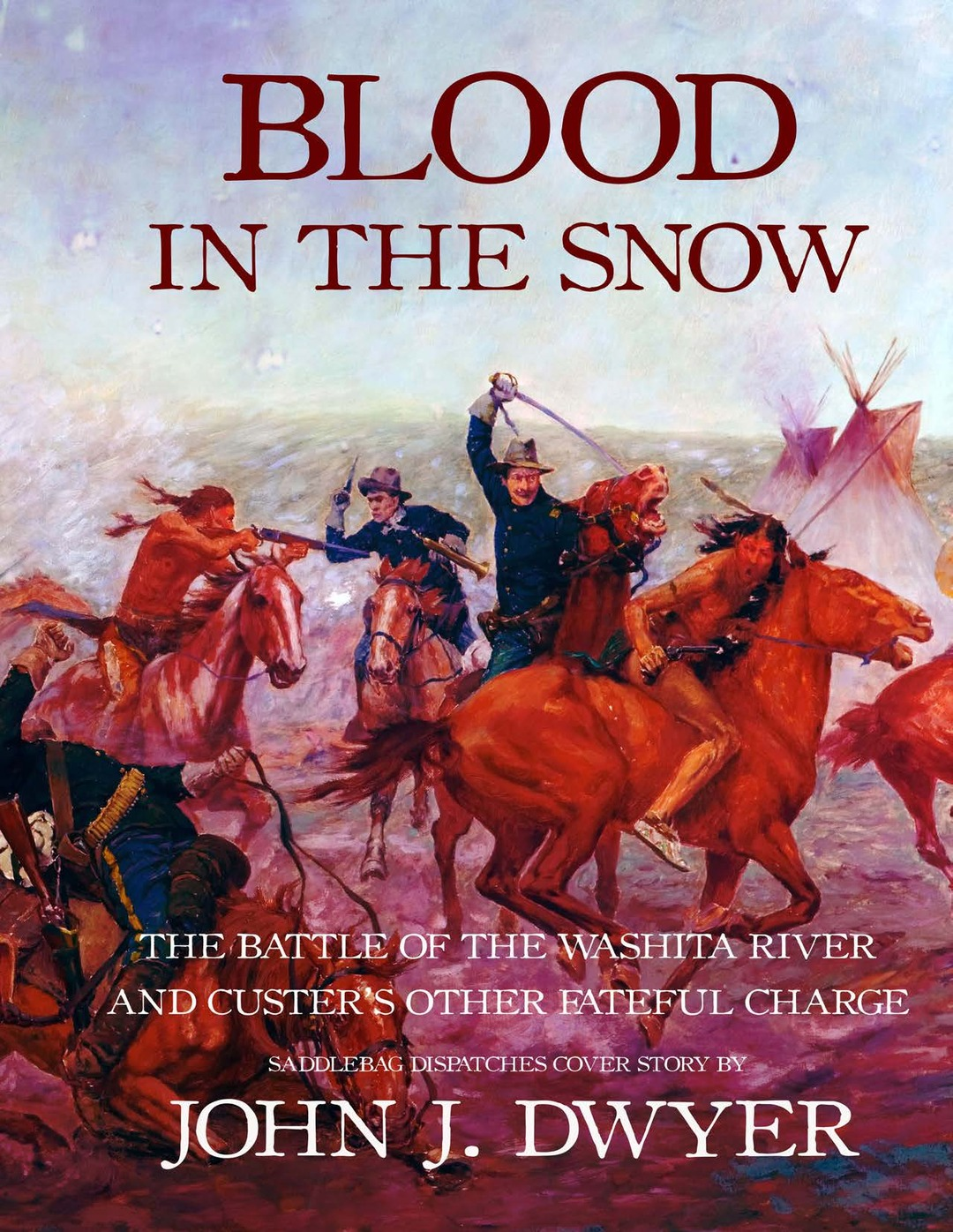 Page 62 of Blood in the Snow: The Battle of the Washita River and Custer's Other Fateful Charge