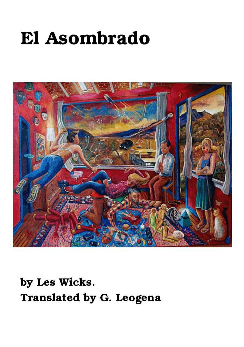 Page 1 of El Asombrado Poems By Les Wicks