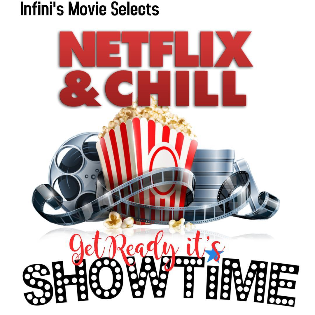 Page 2 of Infini's Netflix Pix