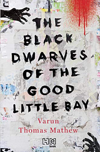 Page 34 of The Black Dwarves of The Good Little Bay by Varun Thomas Mathew