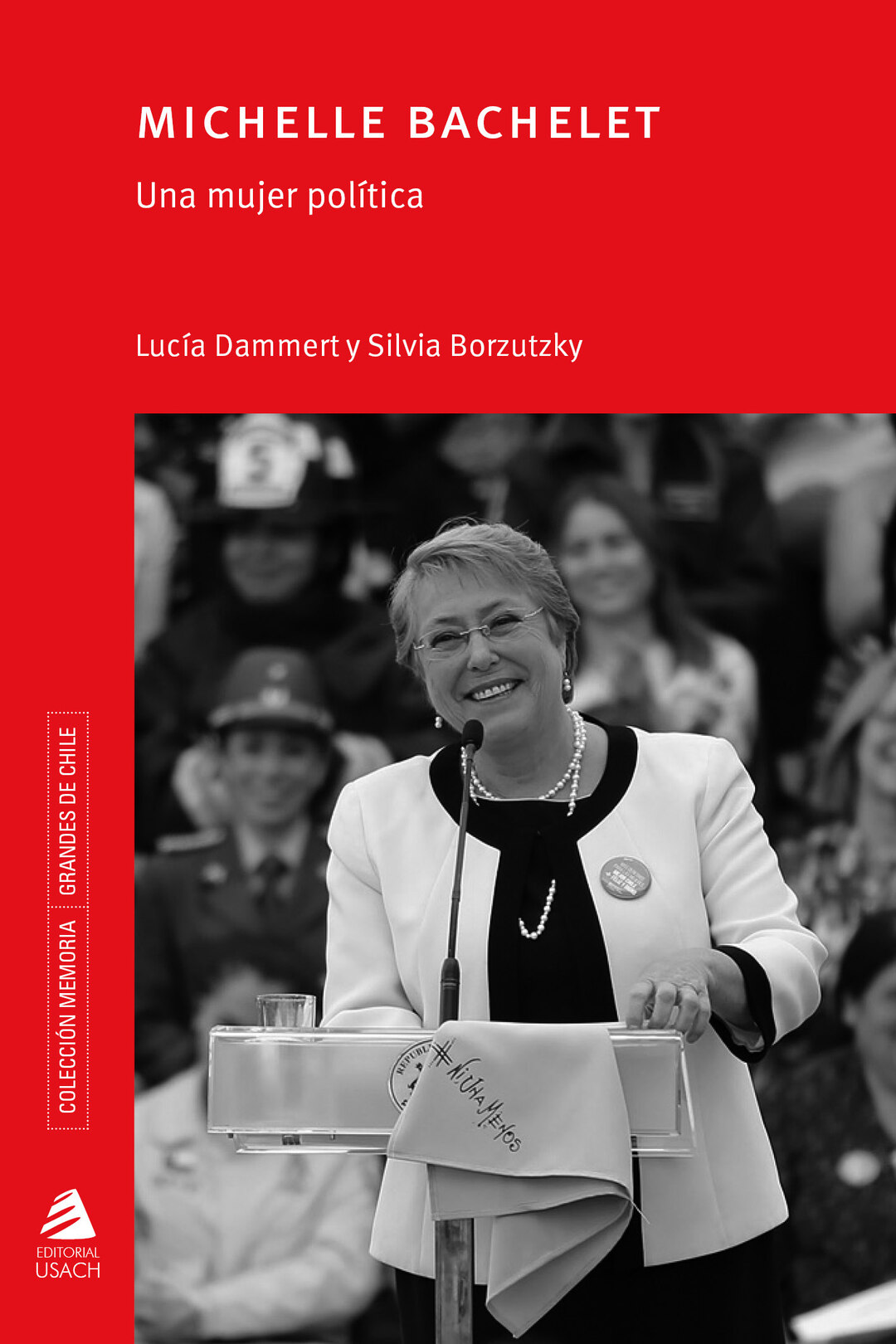Page 1 of Michelle Bachelet. Una mujer política