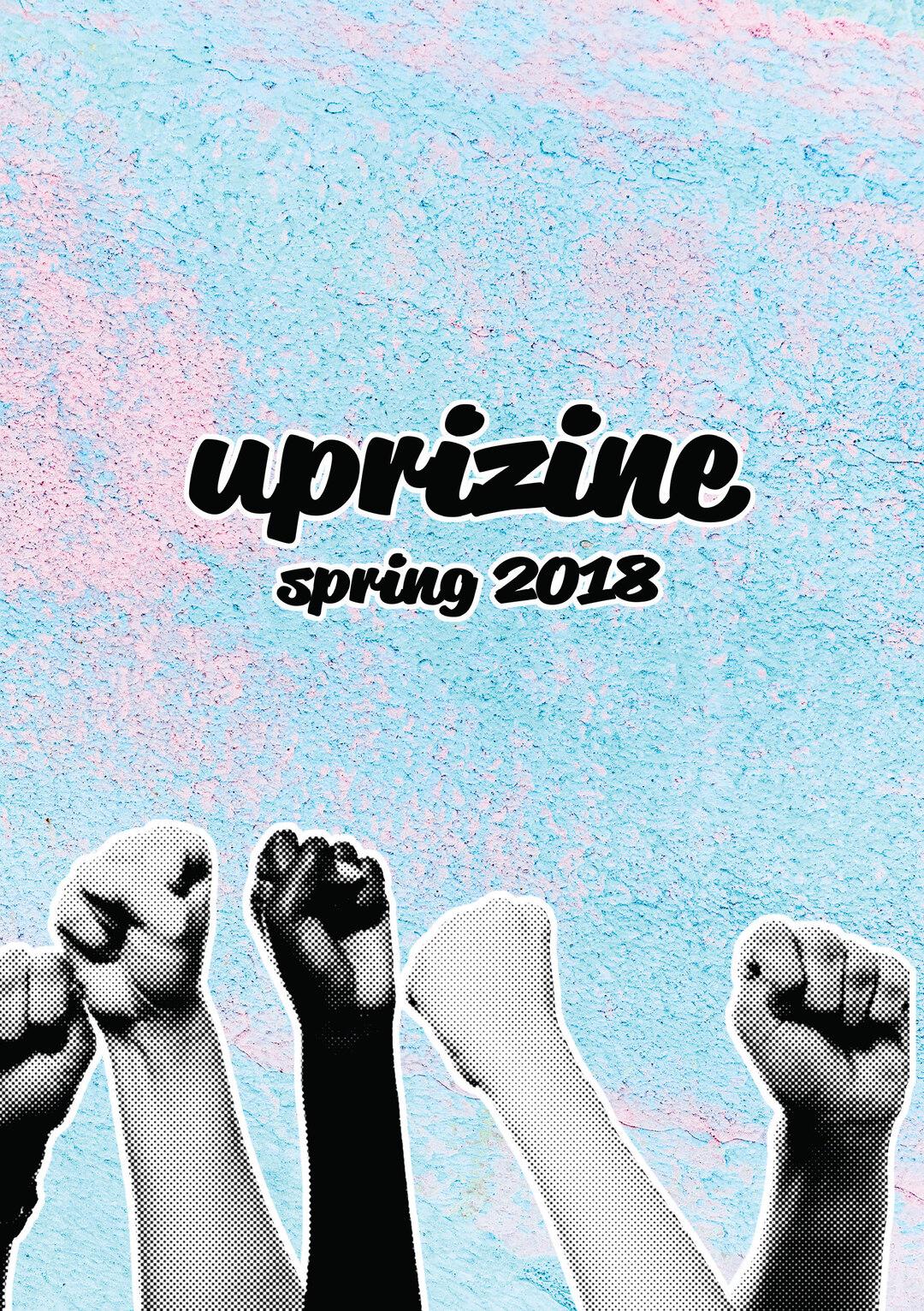 Page 1 of Uprizine (Spring 2018)