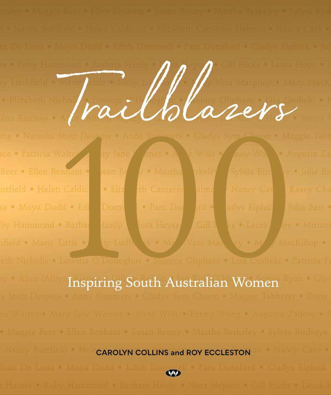 Page 8 of Trailblazers - 100 Inspiring South Australian Women