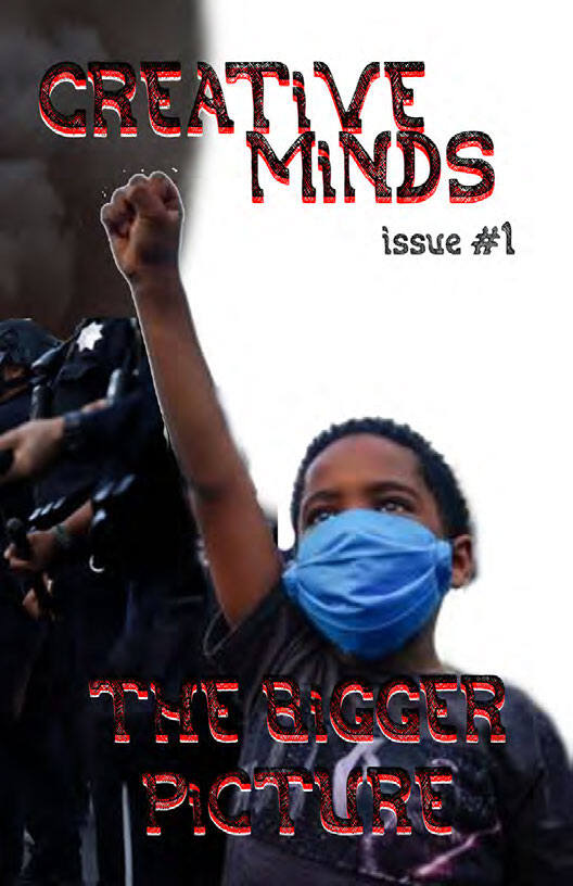 story from: Creative Minds Zine Issue #1 July 2020