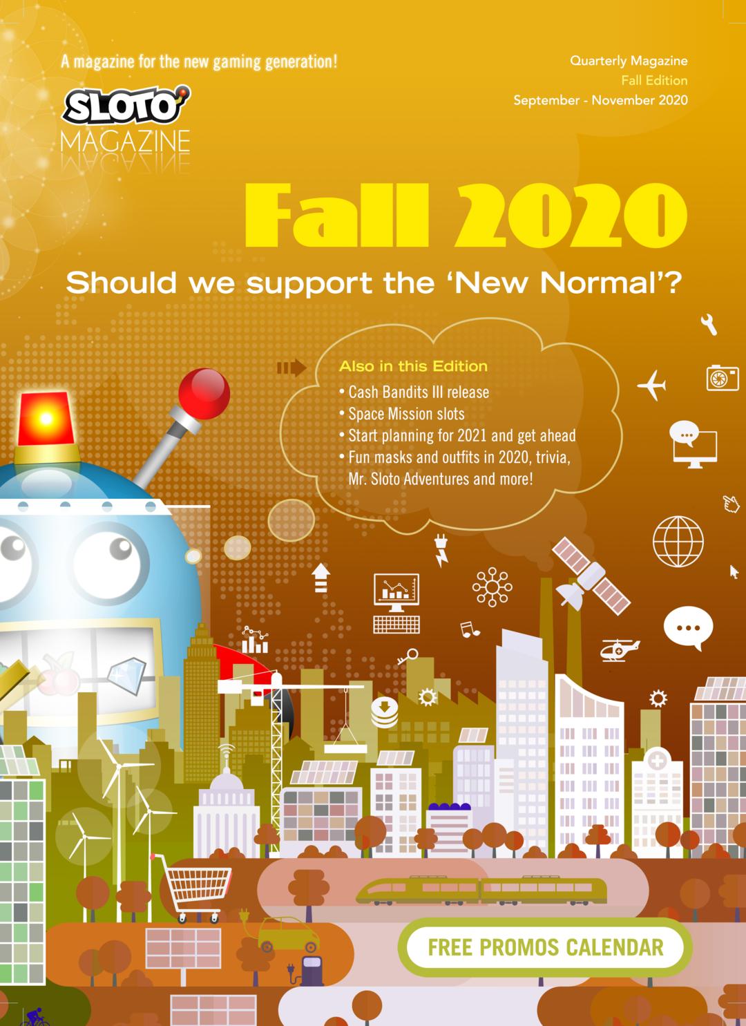 Page 1 of Sloto Magazine Fall 2020