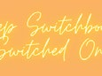 Page 5 of Keep Switchboard switched on!